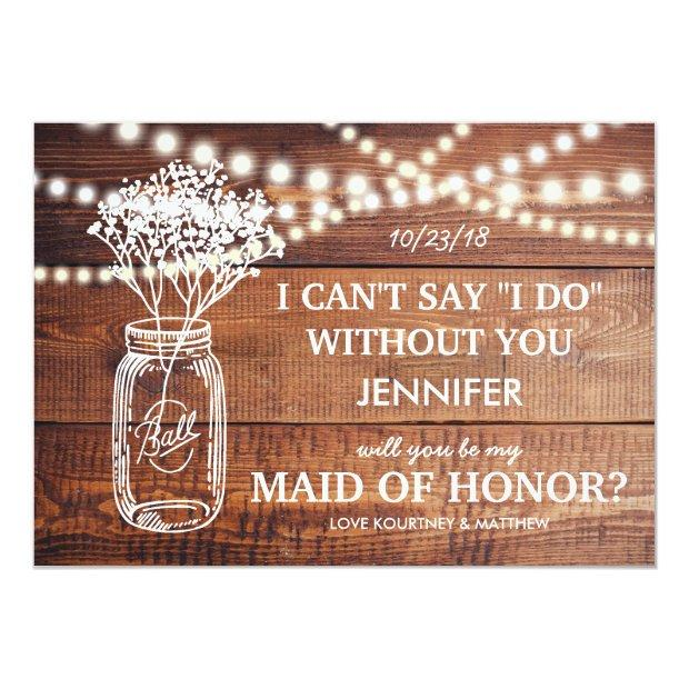 Be My Maid Of Honor | Rustic Country Bridesmaid Invitationss