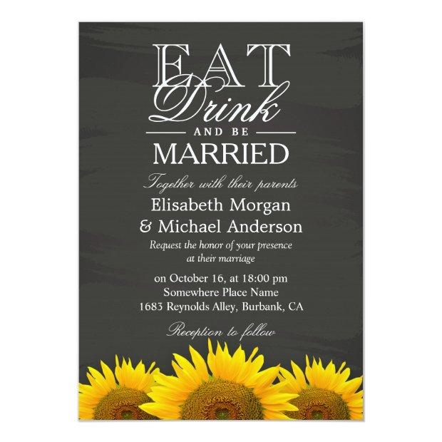 Eat Drink And Be Married Chalkboard Sunflowers