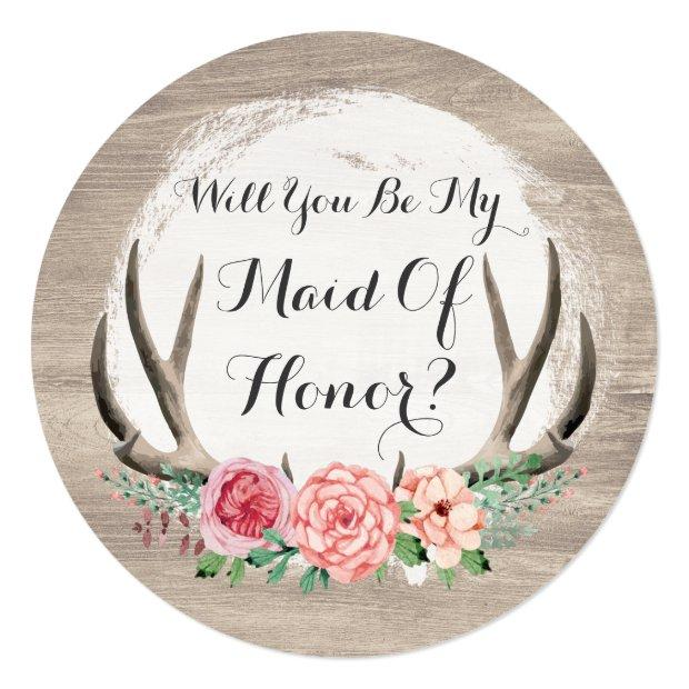 Will You Be My Maid Of Honor? Floral Antler Rustic