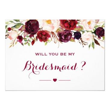 burgundy red floral will you be my bridesmaid