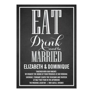 chalkboard eat drink be married wedding invitation