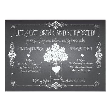 chalkboard wedding rehearsal mason jar
