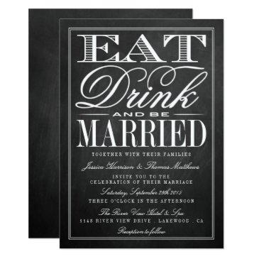 eat, drink & be married chalkboard wedding