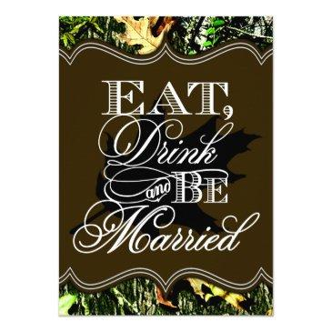 eat drink married hunting camo wedding
