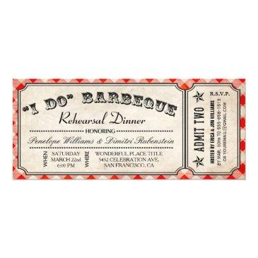 i do bbq ticket  | rehearsal dinner