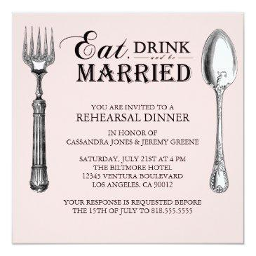 pale pink eat drink and be married rehearsal invitation