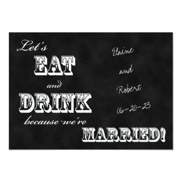 post wedding reception  -- chalkboard