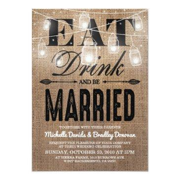 Small Rustic Burlap Eat Drink And Be Married Wedding Front View