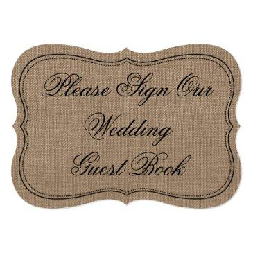 """rustic burlap """"please sign our wedding guest book"""""""