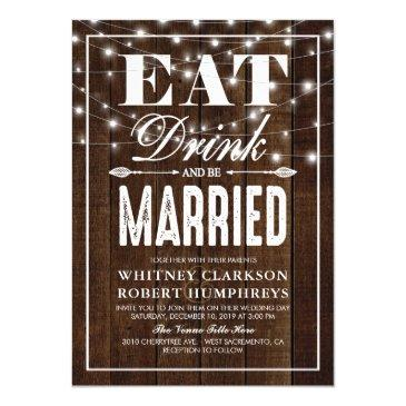 rustic country eat drink & be married wedding invitation