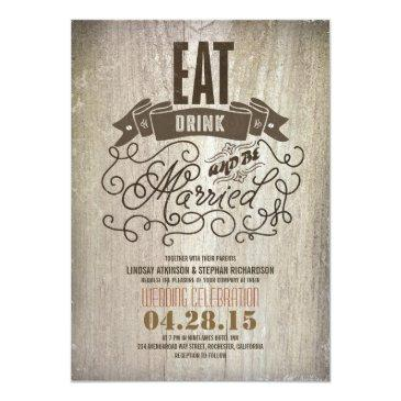 rustic eat drink and be married wedding