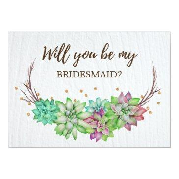 rustic floral succulent will you be my bridesmaid