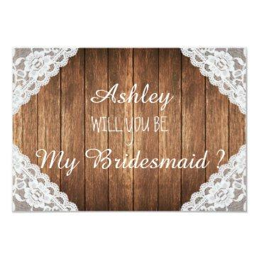 rustic lace brown wood will you be my bridesmaid invitation