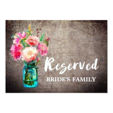 rustic mason jar and flowers wedding reserved sign invitations