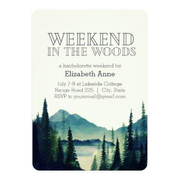 weekend in the woods party