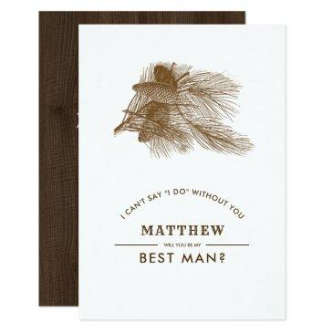 will you be my best man? pine branch rustic invite