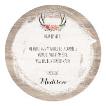 Small Will You Be My Bridesmaid? Floral Antlers Rustic Invitation Back View