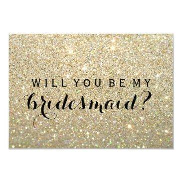 will you be my bridesmaid - gold fab