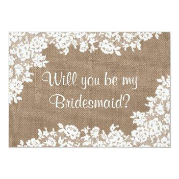 Small Will You Be My Bridesmaid? Rustic Burlap & Lace Front View