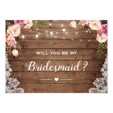 will you be my bridesmaid rustic floral lace