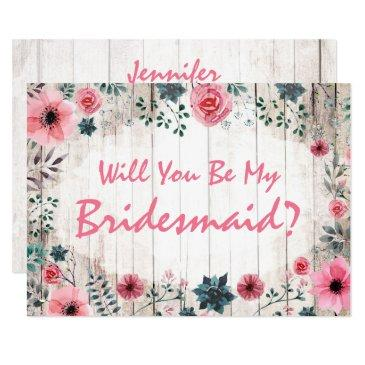 will you be my bridesmaid? rustic floral wedding
