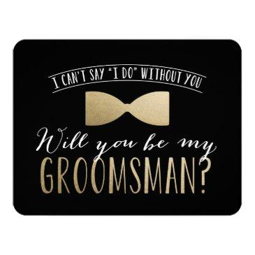 Small Will You Be My Groomsman ? | Groomsmen Invitationss Front View
