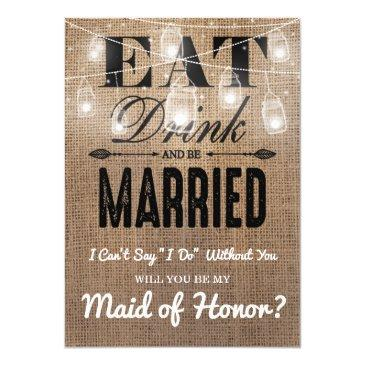 will you be my maid of honor? | rustic bridesmaid
